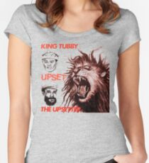 When The King Makes Upset The Upsetter Women's Fitted Scoop T-Shirt