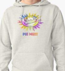 Pie Me!!! Pullover Hoodie