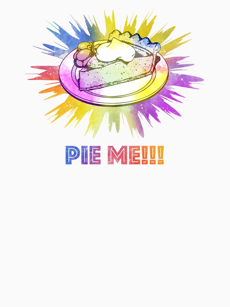 Pie Me!!! by Printiff