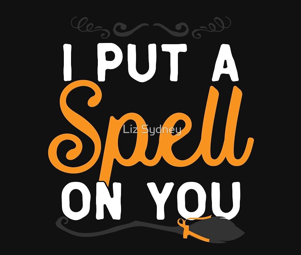 Halloween - I Put A Spell On You by Liz Sydney