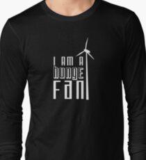 Huge Fan! Long Sleeve T-Shirt