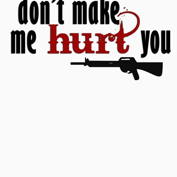 Don't make me hurt you by Annnie