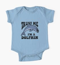 Trust Me I'm A Dolphin One Piece - Short Sleeve