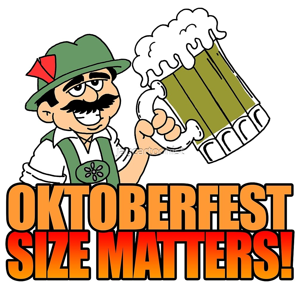 Oktoberfest Size Matters German Beer Cartoon by jaycartoonist