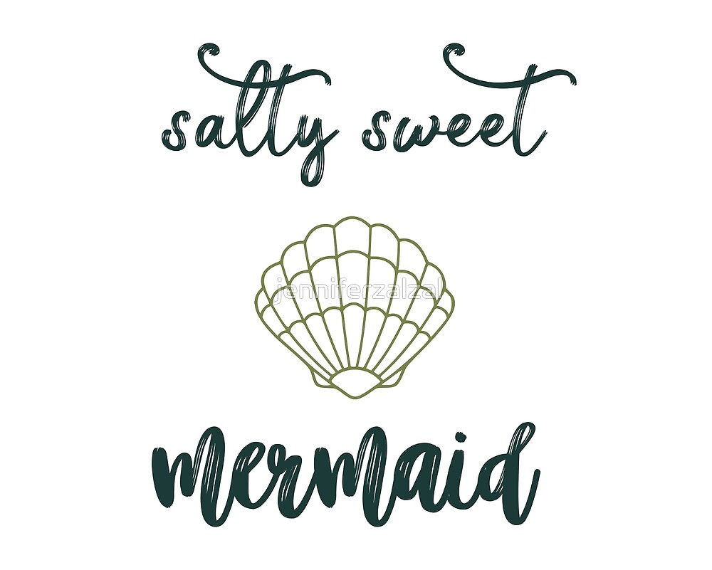 Salty Sweet Mermaid by jenniferzalzal