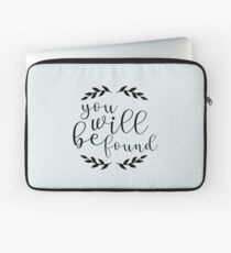 You Will Be Found Lettering Laptop Sleeve