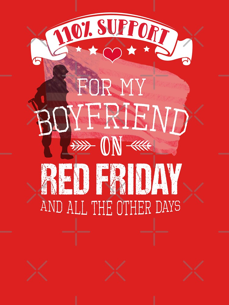 I Support My Boyfriend on Red Shirt Fridays by LADGraphics
