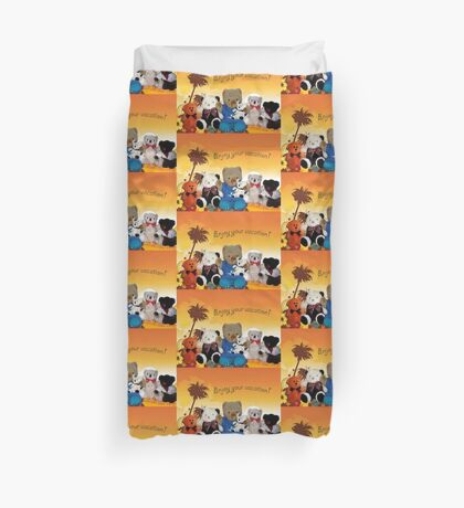 Enjoy Your Vacation Duvet Cover