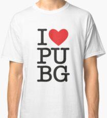 PUPG - I love PUBG Classic T-Shirt