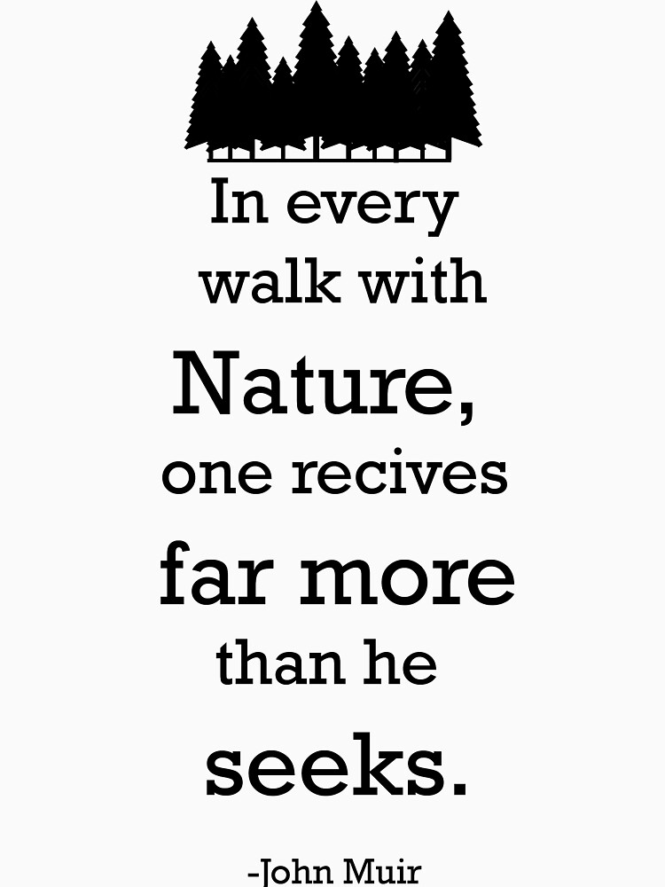 nature quote from john muir by OddlyEven