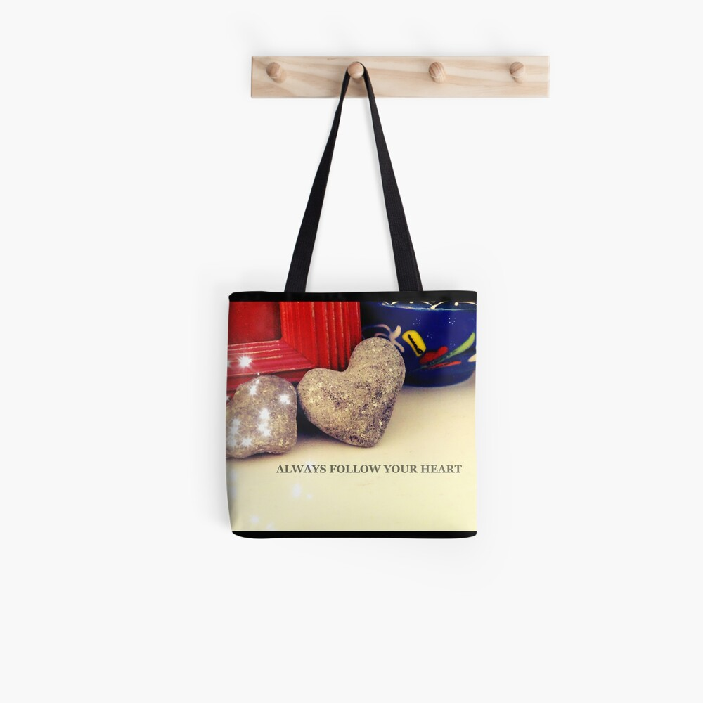 Heart, Always follow your heart  Tote Bag