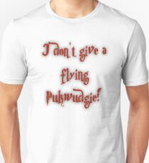 I Don't Give A Flying Pukwudgie! Unisex T-Shirt