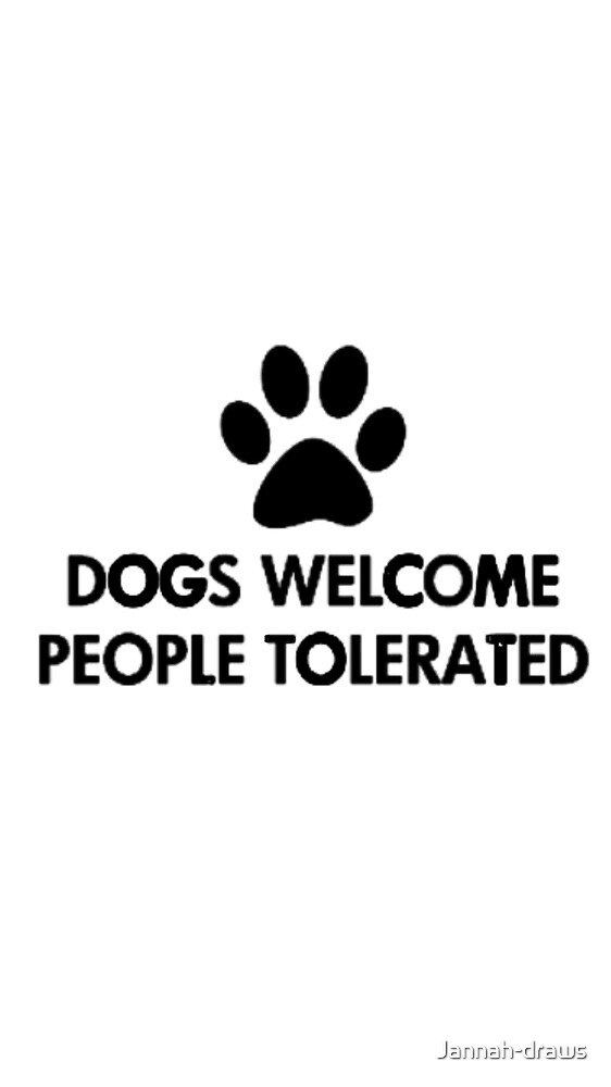 Dogs welcome people tolerated  by Jannah-draws