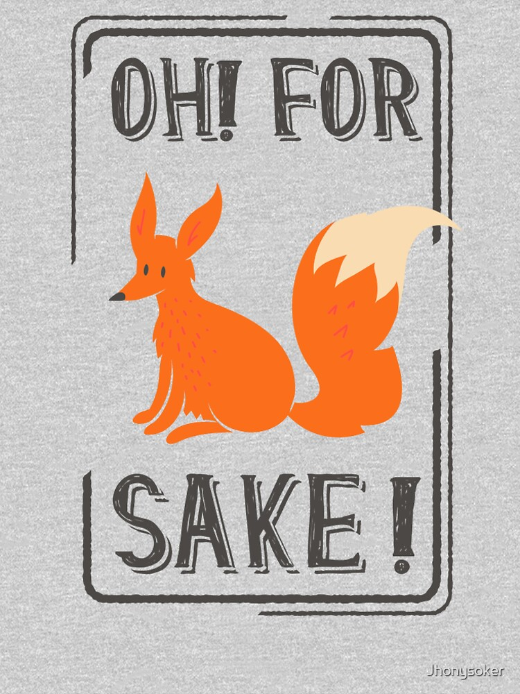 oh for sake by Jhonysoker
