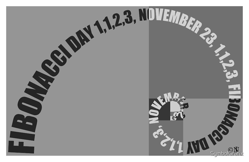 Fibonacci Day, 1,1,2,3, November 23 by SymbolGrafix
