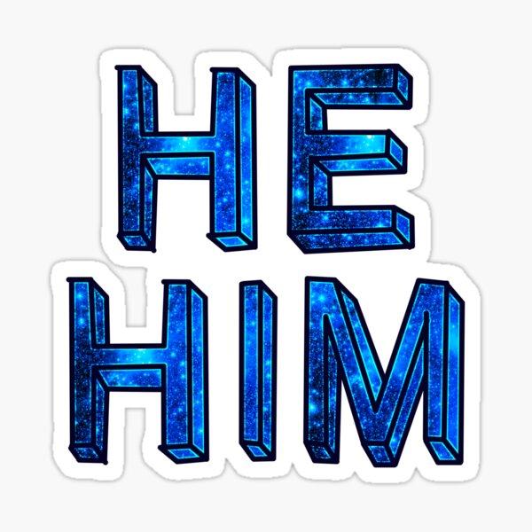 He/Him Space Sticker