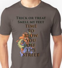 Time to Blow You Off the Street T-Shirt