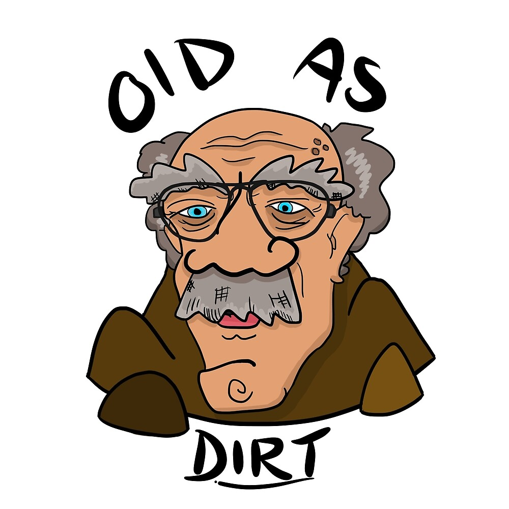 Old as Dirt by Jacob Freeman