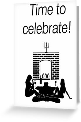 Time to Celebrate! - Greeting Card - from Bent Sentiments Lesbian Interest by bentsentiments