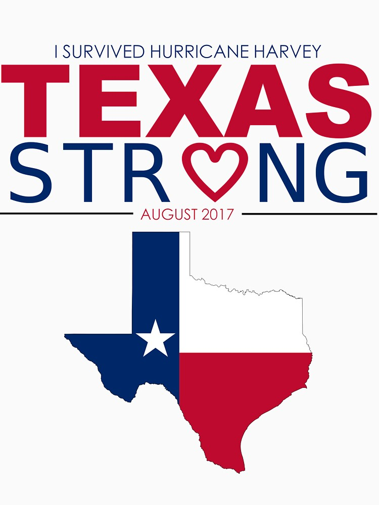 Texas Strong - Show your Support with the Victims of Hurricane Harvey! by humanitydesigns