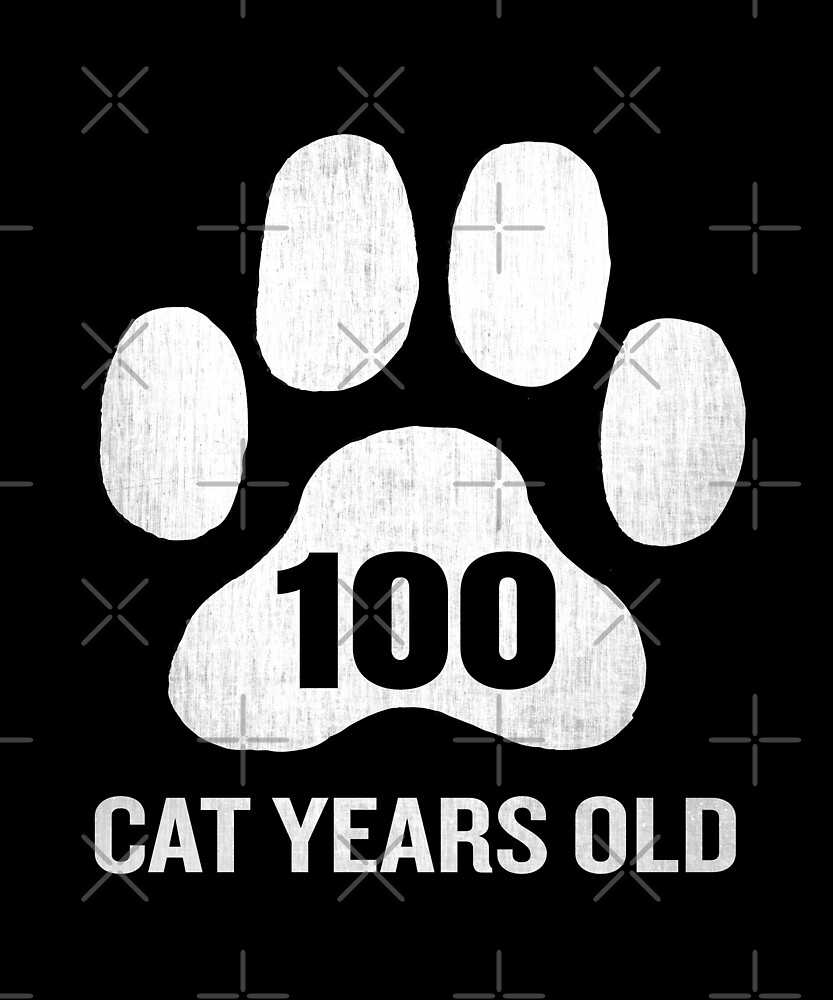 100 Cat Years Old Funny 25th Birthday Gag Gift Paw by SpecialtyGifts