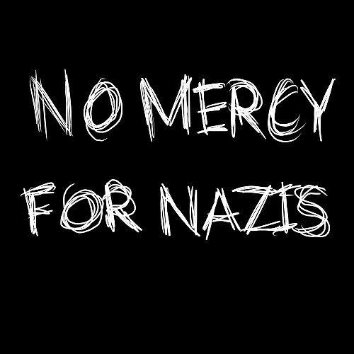 No Mercy For Nazis by luminalights