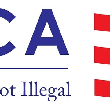 DACA Dreaming Is Not Illegal by HannahWoody