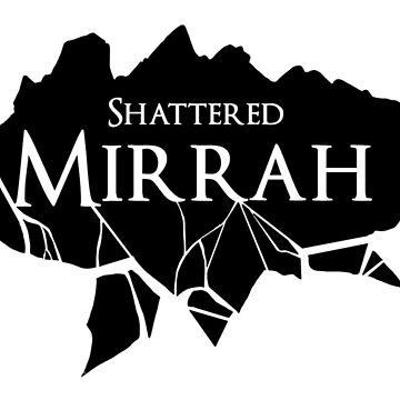 Shattered Mirah by DisasterArts