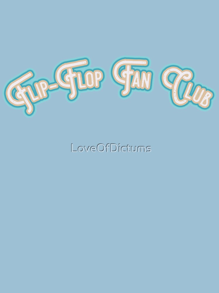 Flip-Flop Fan Club - Sand & Surf Blue Version by LoveOfDictums