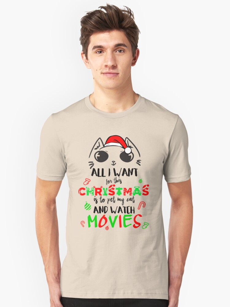 Christmas Art, All I Want For This Christmas Unisex T-Shirt Front