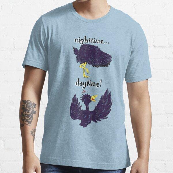 Nighttime...Daytime! Essential T-Shirt
