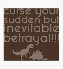 Firefly Curse your Sudden but Inevitable Betrayal Photographic Print