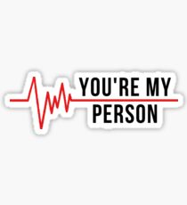 You're My Person - Meredith Grey & Cristina Yang Sticker