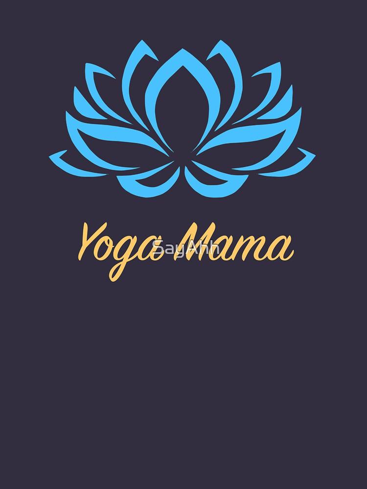 Yoga Mama by SayAhh