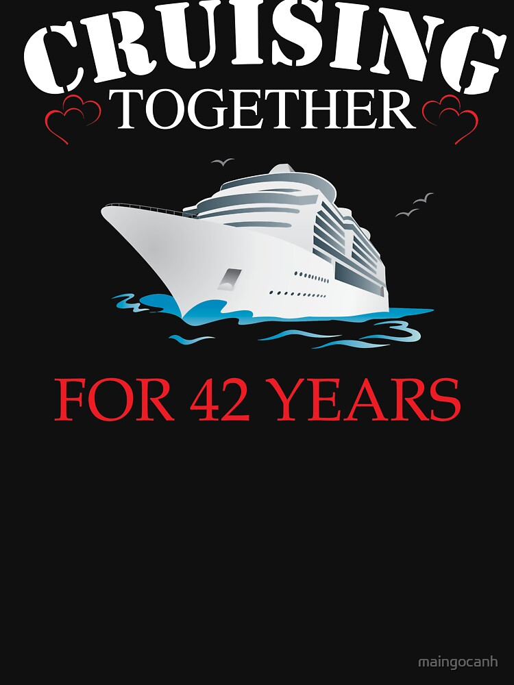 Meaningful T Shirt For 42nd Wedding Anniversary Funny Anniversary