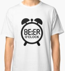 Beer O Clock - Time for Beer Classic T-Shirt