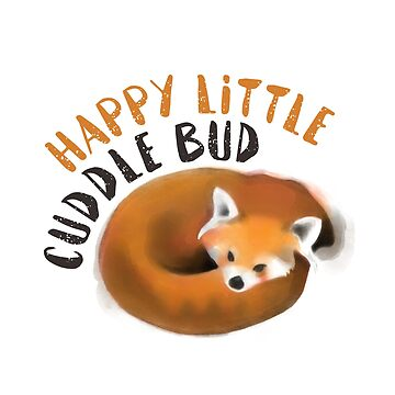 Happy Little Cuddle Bud by Sowilofir