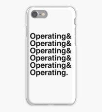 OPERATING&OPERATING&OPERATING iPhone Case/Skin