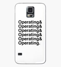 OPERATING&OPERATING&OPERATING Case/Skin for Samsung Galaxy