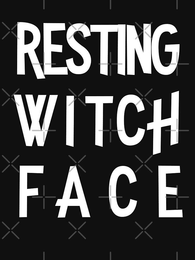 Resting Witch Face   by Album