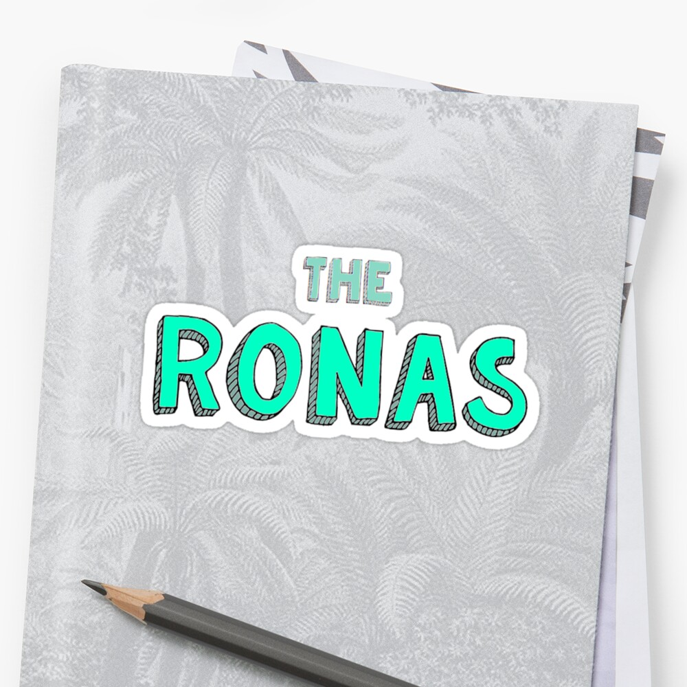 The Ronas Sticker by Eat Shit And Die