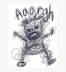 Aaaaargh! Photographic Print
