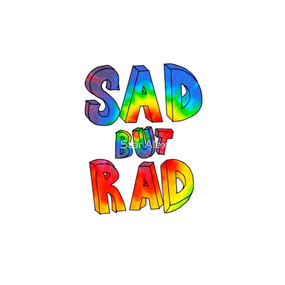 Sad But Rad by skash16
