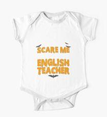 Halloween You Don't Scare Me I'm An English Teacher One Piece - Short Sleeve