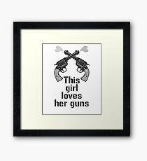 Funny  Guns Love Humor Gift T-Shirt Framed Print