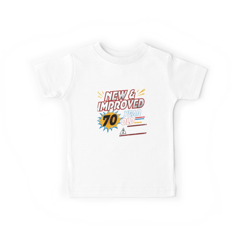 New Improved 70 Yr Old Funny Comic 70th Bday T Shirt Art By SpecialtyGifts