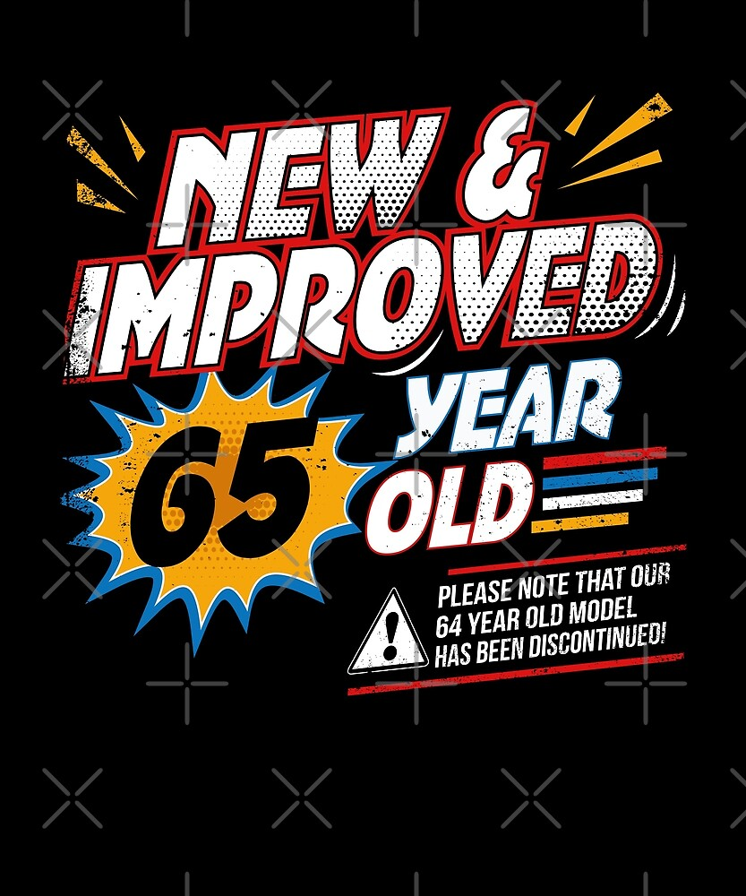 New Improved 65 Yr Old Funny Comic 65th Bday Art by SpecialtyGifts