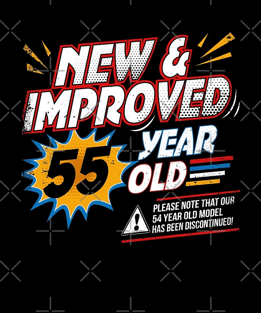 New Improved Funny Comic 55th Bday Fiftieth Gag Gift by SpecialtyGifts