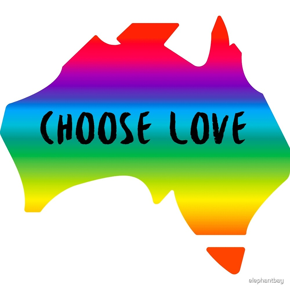 Choose Love Marriage Equality Australia by elephantbay