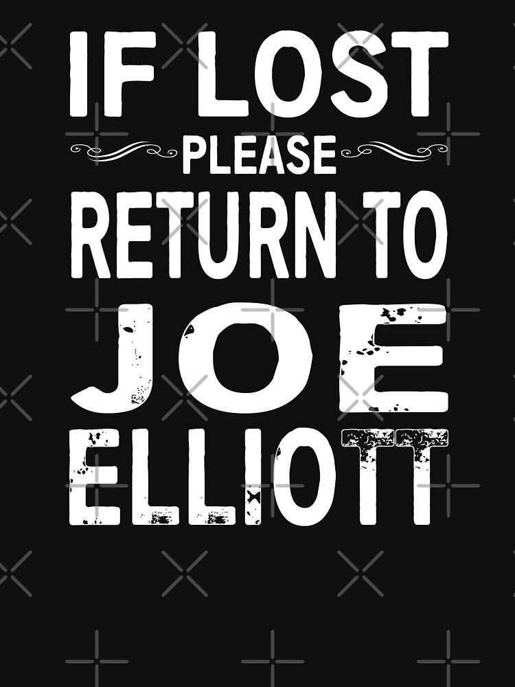 If Lost Please Return to Joe Elliott by Jandsgraphics